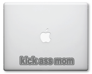 Kick Ass Mom Decals / Stickers