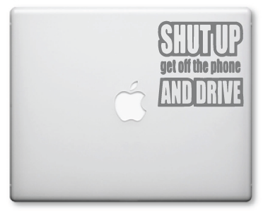 Shut Up and Drive Decals / Stickers